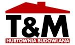 "Hurtownia Budowlana ""t&m"""