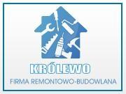 KRÓLEWO Firma Remontowo-Budowlana Kamil Rogiewicz